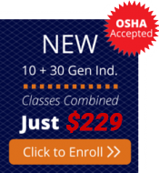 Enroll in the combined OSHA 10 and OSHA 30 Hour General Industry Courses